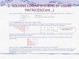 solving linear systems by using matrices cont