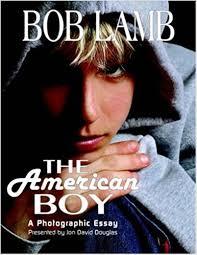 com the american boy a photographic essay  the american boy a photographic essay 1st edition