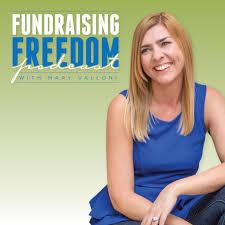 Fundraising Freedom Podcast with Mary Valloni - Mary Valloni   Listen Notes