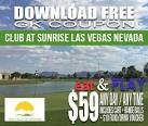 Club at Sunrise Golf Course Eat & Play GK Coupon - Blog ...