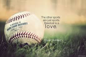 Baseball Quotes Impressive Baseball Quotes GOOD BASEBALL QUOTES Changing Seasons
