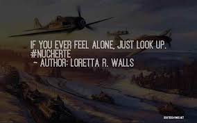 Ever Quote Classy Loretta R Walls Famous Quotes Sayings