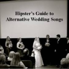 Wedding Song Playlist Hipster 039 S Guide To Alt Wedding Songs Spotify Playlist