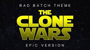 STAR WARS: THE BAD BATCH THEME