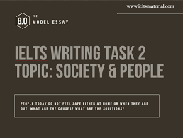 ielts writing task cause solution essay of band topic  ielts writing task 2 cause solution essay of band 8 0 topic people society