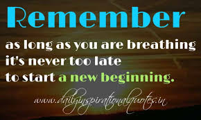 Long Inspirational Quotes Custom Remember As Long As You Are Breathing It's Never Too Late To Start