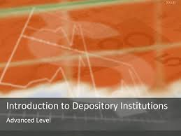 Introduction To Depository Institutions