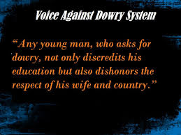 dowry system in reason responsible effects solution essay  dowry system reason responsible effects solution essay speech quotes slogan