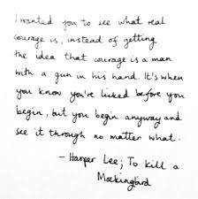 to kill a mockingbird quotes boo radley courage birthday ideas harper lee one of the finest quotes and finest women ever