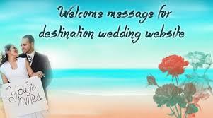 Welcome Message For Destination Wedding Website