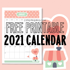Hundreds of free calendar templates in over 55+ styles for you to print on demand. Free Printable 2021 Calendar Super Cute Cute Freebies For You