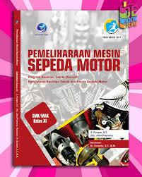 Dan bisa bisa sobat kerjakan. Jual Pemeliharaan Mesin Sepeda Motor Keahlian Teknik Dan Bisnis Smk Xi Kab Sleman De Bookstore Tokopedia