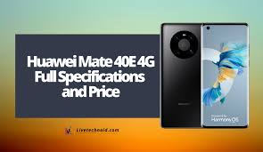 Huawei Mate 40E 4G Full Specifications ...