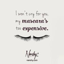 Quotes About Beauty And Makeup Best of Nanshy Makeup Mascara Quotes Beauty Makeup Quotes Pinterest