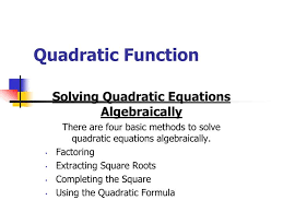 quadratic function solving quadratic equations algebraically