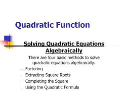 quadratic function solving quadratic equations algebraically
