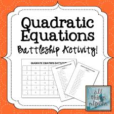 quadratic equations battleship activity algebra 2 algebra 1 quadratic equation factoring