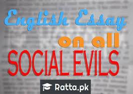 english essay on many multiple social evils topics inter fsc fa  english essay on many multiple social evils topics inter fsc fa ics