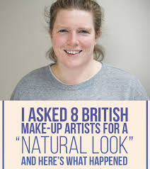 i asked 8 british make up artists for a natural look and here s