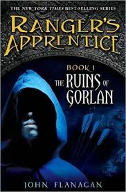 the ruins of gorlan ranger s appice by john flanagan when fif year old will is rejected by battle he bees the reluctant appice to
