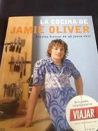 La Cocina De Jamie Oliver. Recetas Frescas De Un Joven Chef