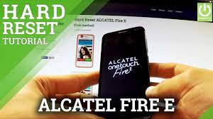 Hard Reset ALCATEL Fire E, how to ...