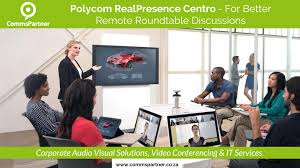 polycom realpresence centro for better remote roundtable discussions