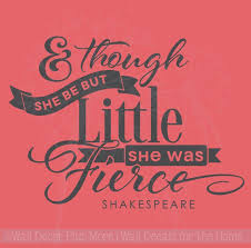 though she be but little she was fierce girls wall decal stickers quote shakespeare on little black girl wall art with though she be but little she was fierce girls wall decal stickers
