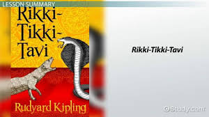 rikki tikki tavi characters theme video lesson transcript  rikki tikki tavi characters theme video lesson transcript com