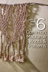 Free Macrame Patterns Extraordinary How To Make 48 Common Macrame Knots And Patterns Red Heart