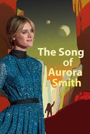 The Song of Aurora Smith by Porcupine
