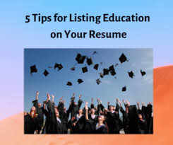 5 Tips For Listing Education On Your Resume Feather