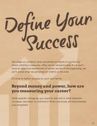 Define Success In Your Career Plot Your Course Define Your Success