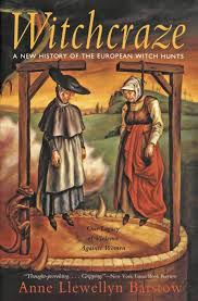 Witchcraze: A New History of the European Witch Hunts: Barstow, Anne L.:  9780062510365: Amazon.com: Books