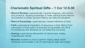 charismatic spiritual gifts 1 cor 12 8 30 word of wisdom supernaturally