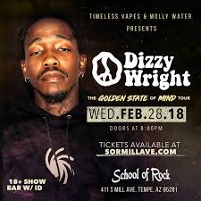 Dizzy Wright 2 28 At School Of Rock Mill Ave Tempe