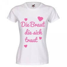 T Shirt Sprüche Für Den Junggesellinnenabschied