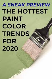 2020 paint color trends the hottest
