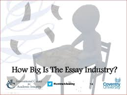 contract cheating and the essay writing industry   where does the mon contractcheating how big is the essay industry