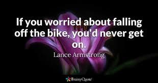 Bike Quotes BrainyQuote Best Bike Quotes