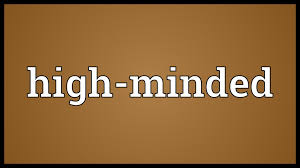 high minded