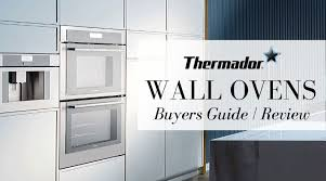 thermador oven 2020 review