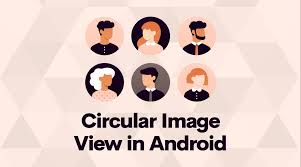 how to make a circular image view in