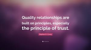 """Trust Quotes For Relationships Cool Stephen R Covey Quote """"Quality Relationships Are Built On"""