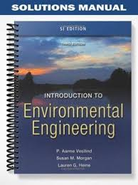 Solutions Manual for Introduction to Environmental Engineering 3rd ...