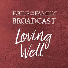 Loving Well
