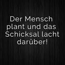 ᐅ Der Mensch Plant Und Das Schicksal Lacht Darüber