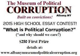 museum of political corruption national hs essay contest opens  museum of political corruption essay contest 2015