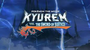 Kyurem vs. The Sword of Justice: remember to watch this Saturday at 7pm or  Sunday at 6pm! : pokemon