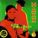 To the Maxximum